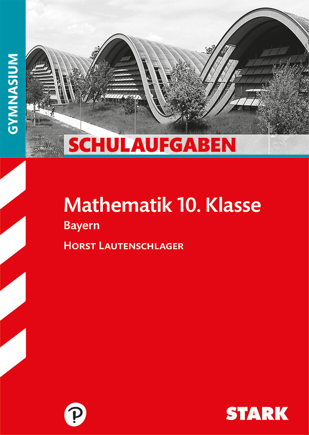 Klassenarbeiten Mathematik 10. Klasse als Buch