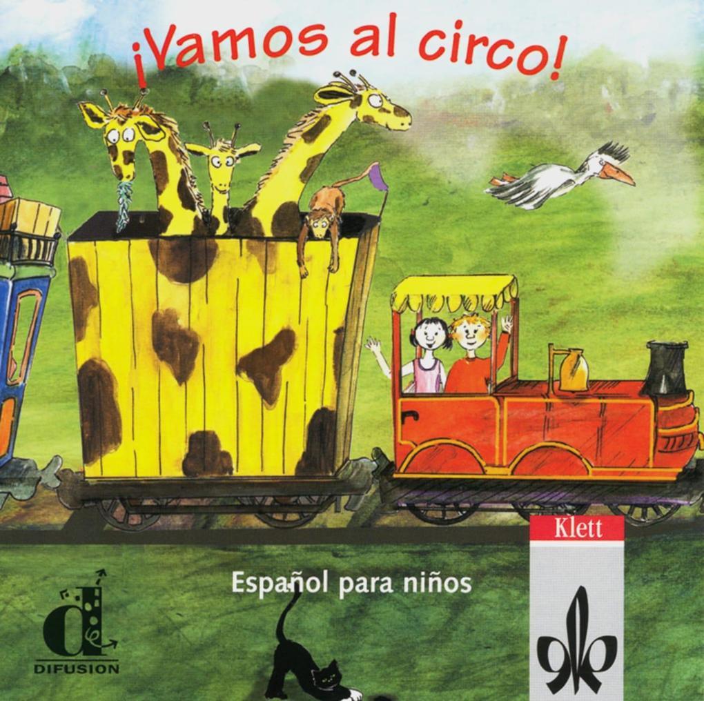 Vamos al circo. Spanisch für Kinderkurse. CD als Hörbuch