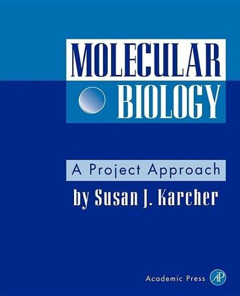 Molecular Biology: A Project Approach als Buch