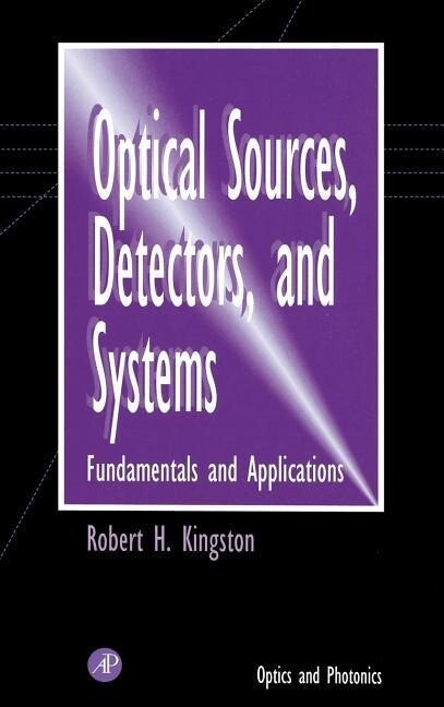 Optical Sources, Detectors, and Systems als Buch