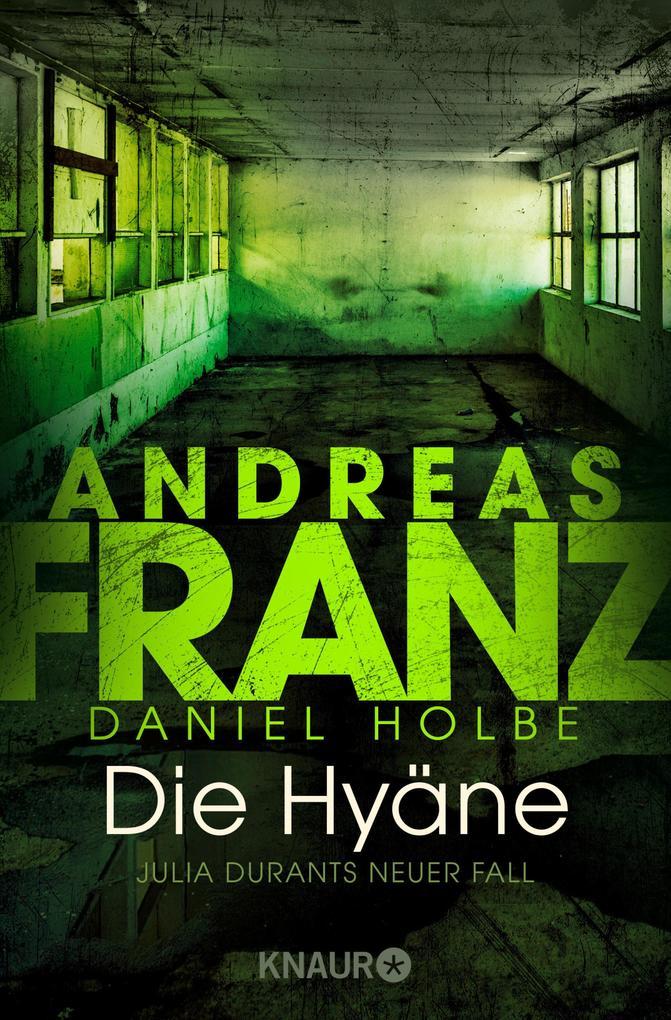 Die Hyäne als eBook von Andreas Franz, Daniel Holbe
