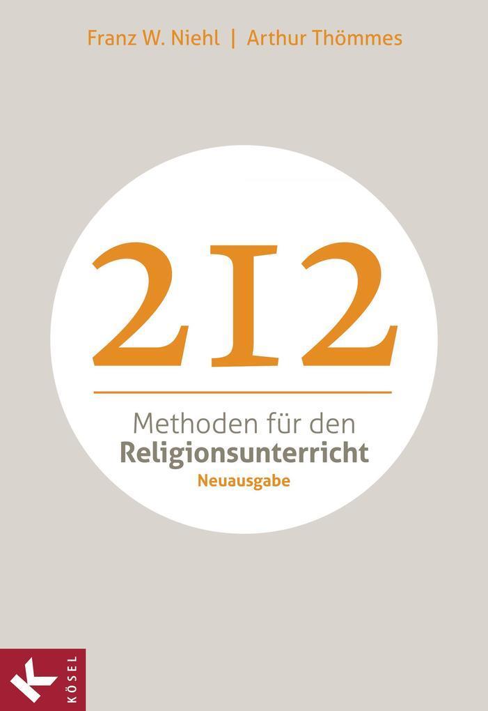 212 Methoden für den Religionsunterricht als eBook epub