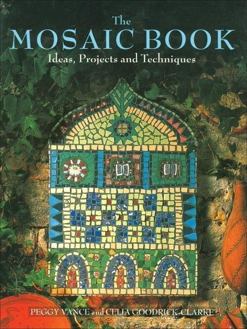 The Mosaic Book: Ideas, Projects and Techniques als Taschenbuch