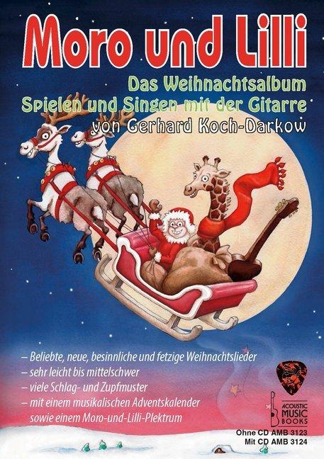 Moro und Lilli. Das Weihnachtsalbum. als Buch von Gerhard Koch-Darkow