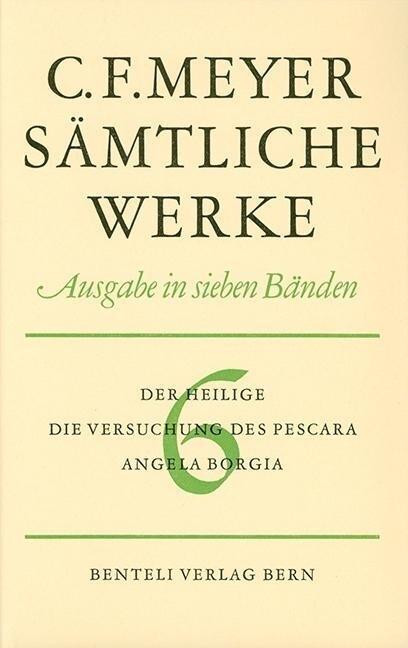 Der Heilige, Die Versuchung des Pescara, Angela Borgia als Buch von Conrad Ferdinand Meyer
