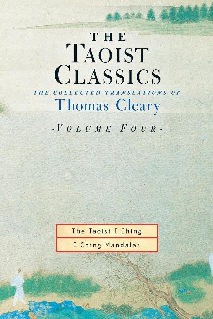 The Taoist Classics, Volume 4 als Taschenbuch