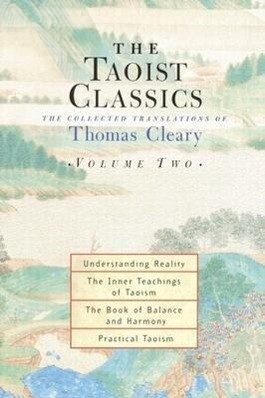 The Taoist Classics, Volume Two: The Collected Translations of Thomas Cleary als Taschenbuch