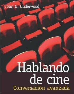 Hablando de Cine: Conversacin Avanzada als Taschenbuch