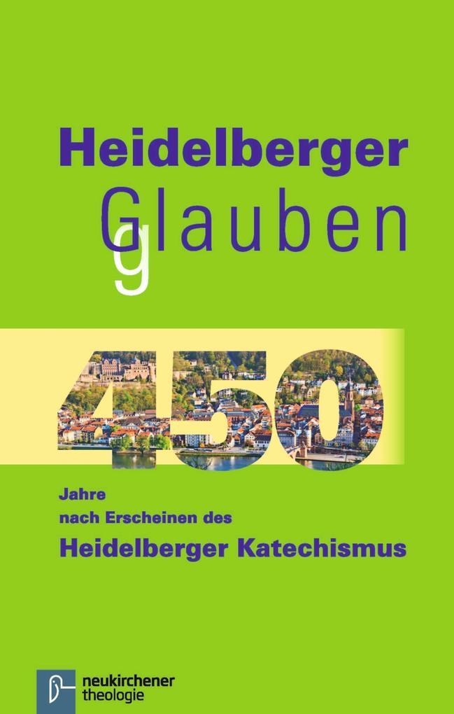 Heidelberger Glauben als eBook pdf