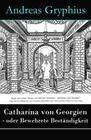 Catharina von Georgien - oder Bewehrete Beständigkeit - Vollständige Ausgabe