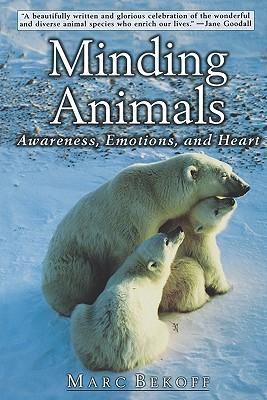 Minding Animals: Awareness, Emotions, and Heart als Taschenbuch