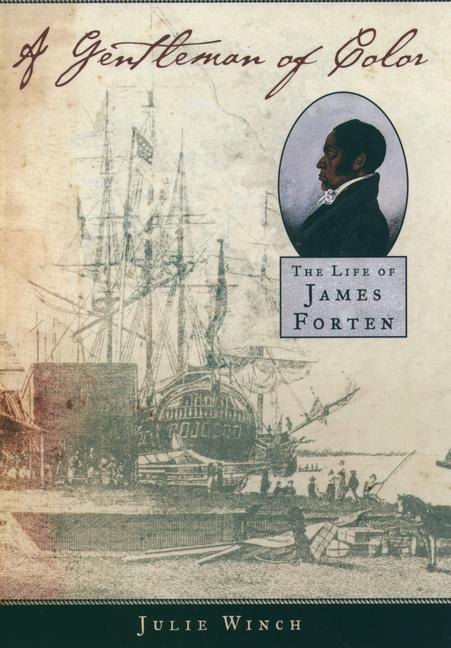 A Gentleman of Color: The Life of James Forten als Taschenbuch