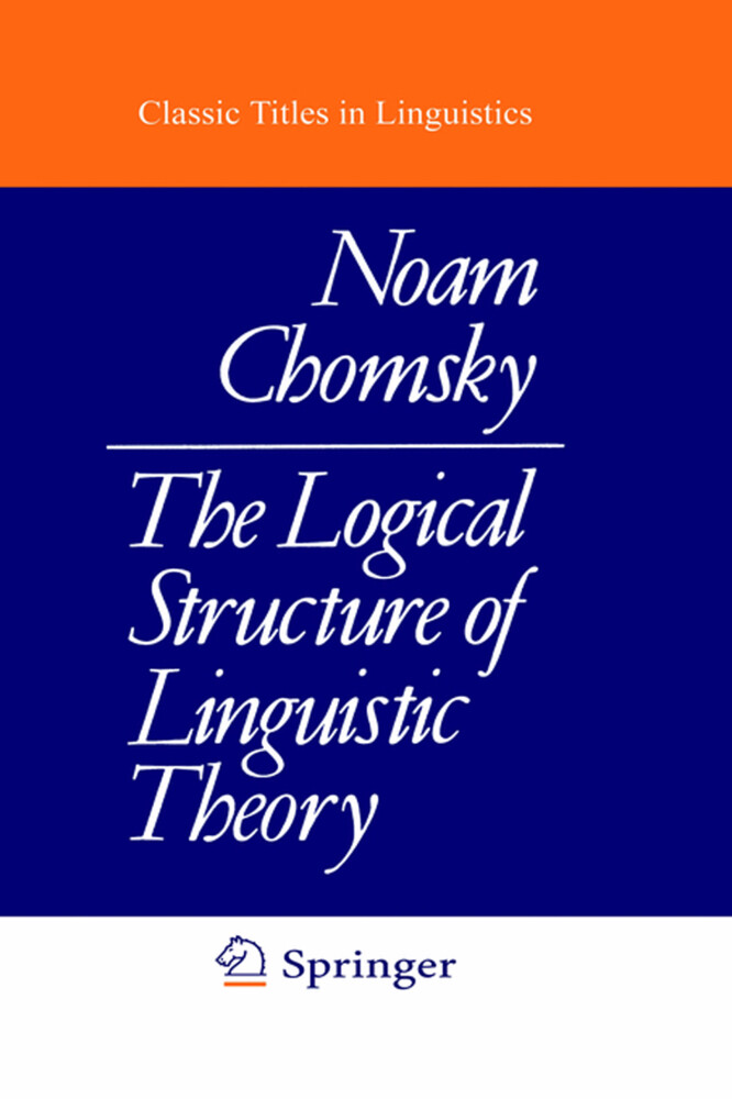 The Logical Structure of Linguistic Theory als Buch