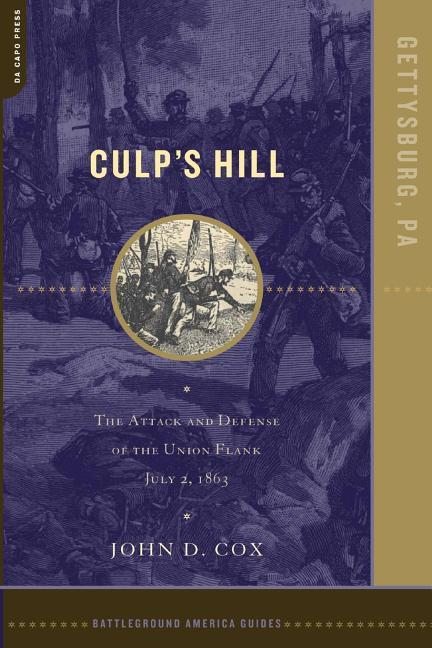 Culp's Hill: The Attack and Defense of the Union Flank, July 2, 1863 als Taschenbuch