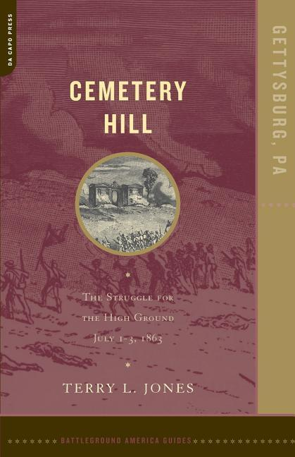 Cemetery Hill: The Struggle for the High Ground, July 1-3, 1863 als Taschenbuch