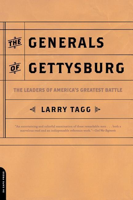 The Generals of Gettysburg: The Leaders of America's Greatest Battle als Taschenbuch