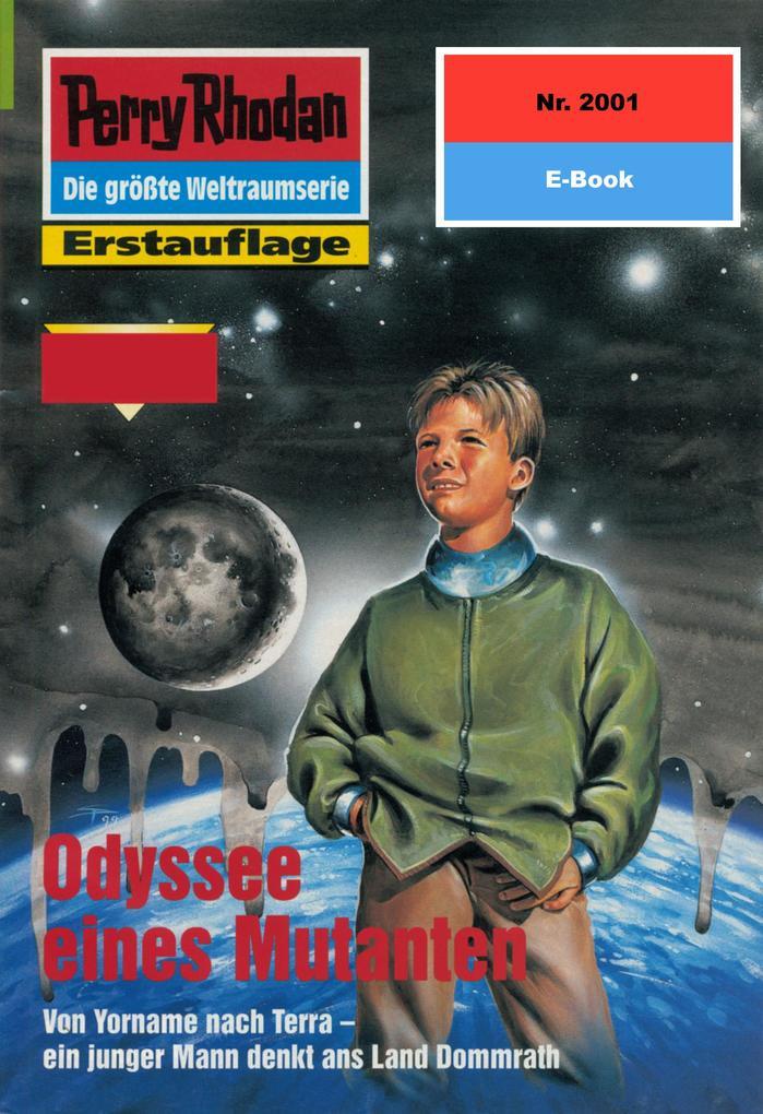 Perry Rhodan 2001: Odyssee eines Mutanten (Heftroman) als eBook von Ernst Vlcek