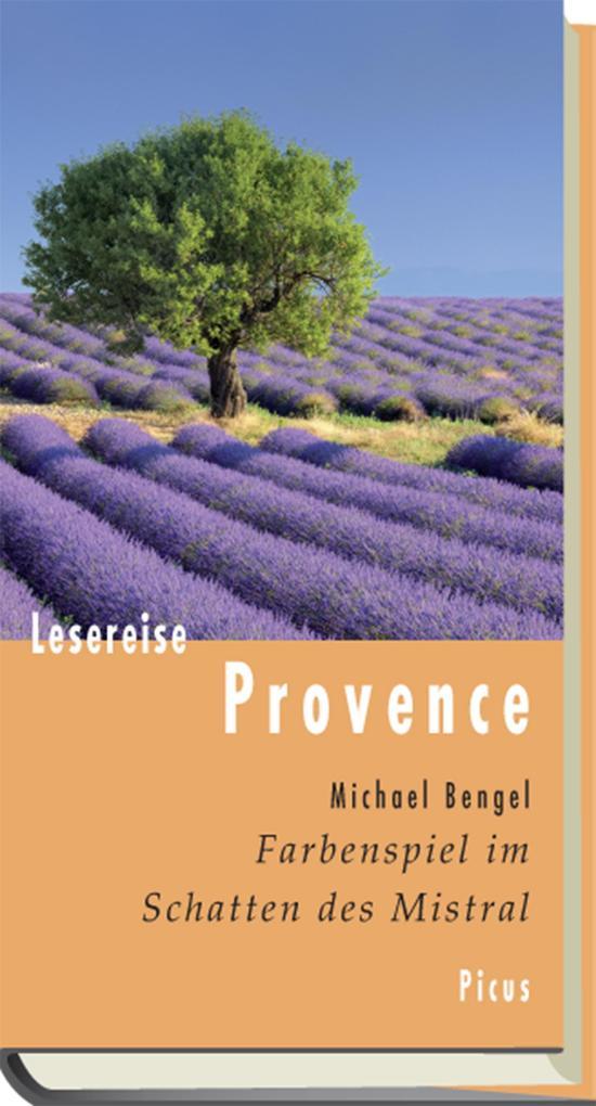 Lesereise Provence als eBook von Michael Bengel