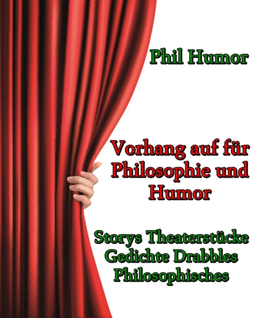 Vorhang auf für Philosophie und Humor als eBook epub