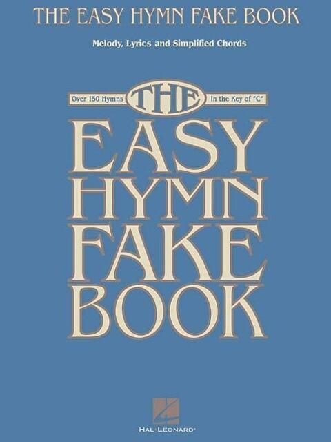 The Easy Hymn Fake Book als Taschenbuch