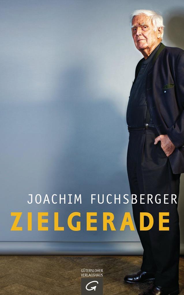 Zielgerade als eBook von Joachim Fuchsberger