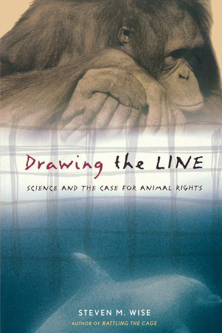 Drawing the Line: Science and the Case for Animal Rights als Taschenbuch