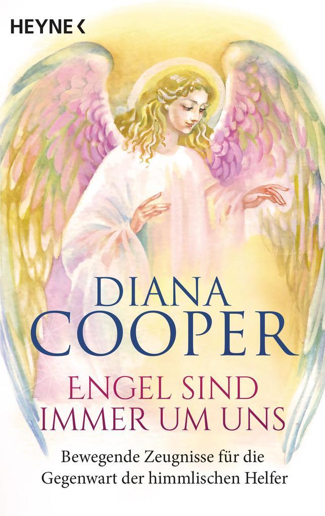Engel sind immer um uns als eBook von Diana Cooper