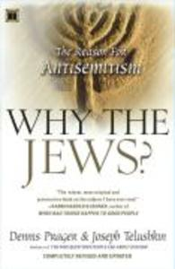 Why the Jews?: The Reason for Antisemitism als Taschenbuch