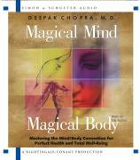 Magical Mind, Magical Body: Mastering the Mind/Body Connection for Perfect Health and Total Well-Being als Hörbuch