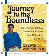 Journey to the Boundless: Exploring the Intimate Connection Between Your Mind, Body and Spirit als Hörbuch