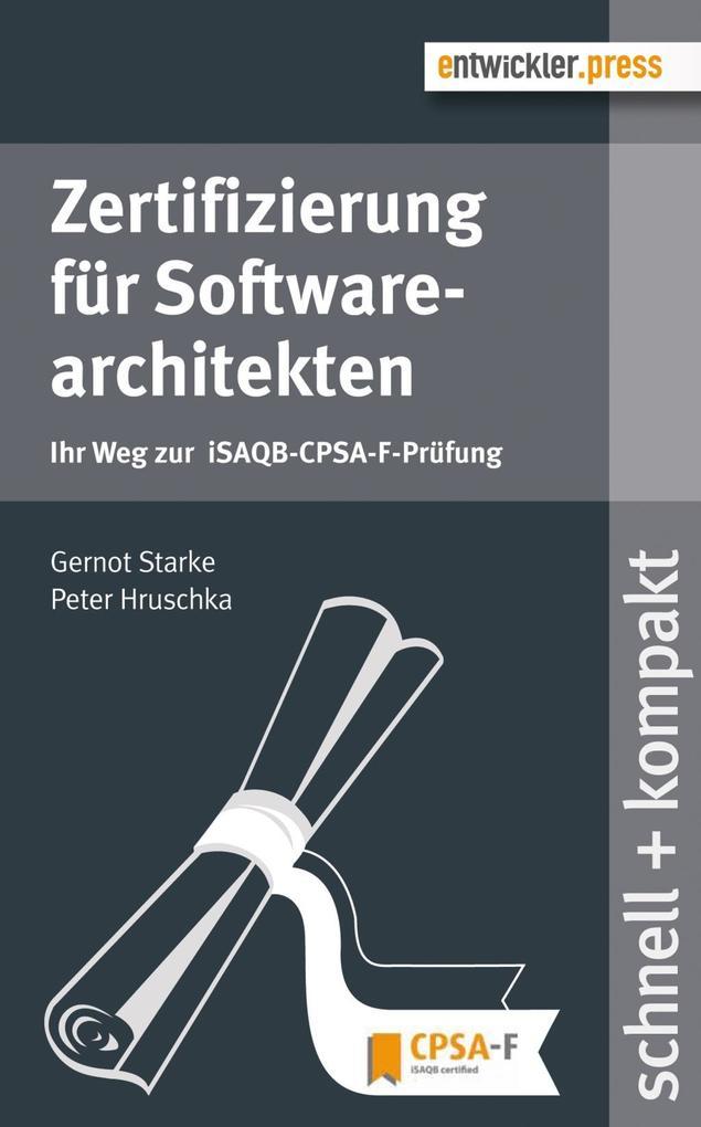 Zertifizierung für Softwarearchitekten als eBook von Gernot Starke, Peter Hruschka