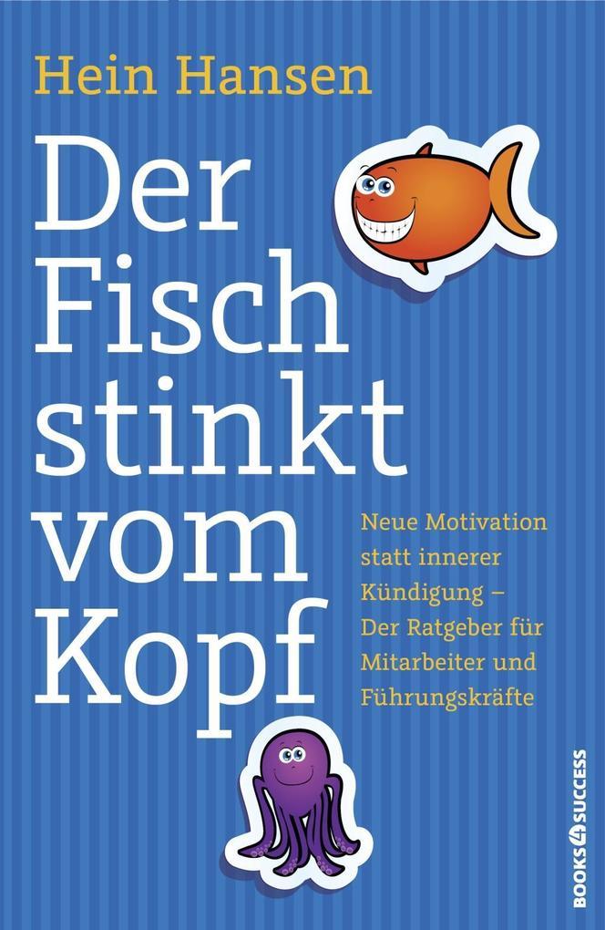Der Fisch stinkt vom Kopf als eBook von Hein Hansen