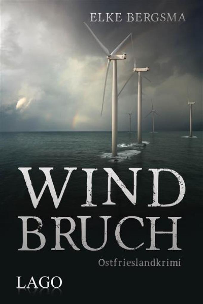 Windbruch als eBook von Elke Bergsma