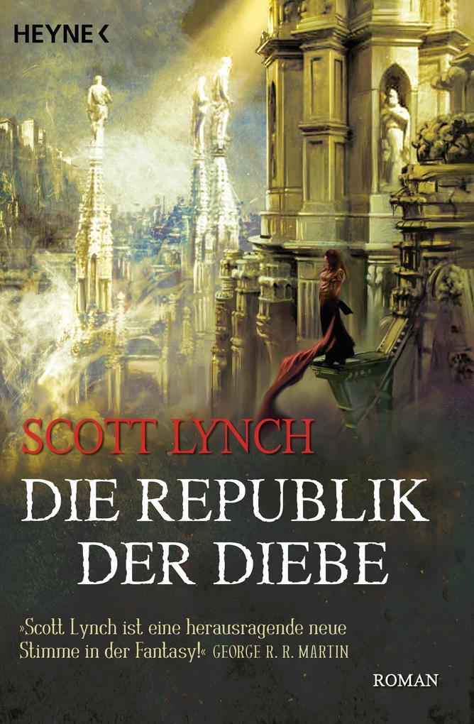 Die Republik der Diebe als eBook von Scott Lynch