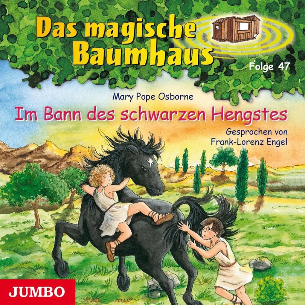 Das magische Baumhaus 47 - Im Bann des schwarzen Hengstes als Hörbuch Download