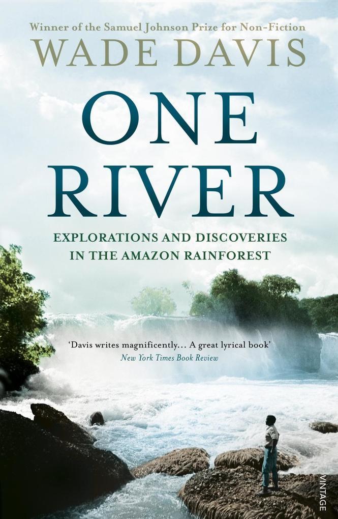 One River als eBook von Wade Davis
