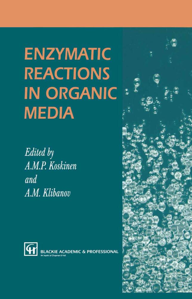 Enzymatic Reactions in Organic Media als Buch