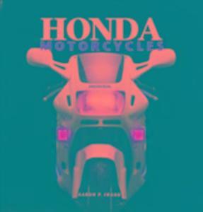 Honda Motorcycles als Buch