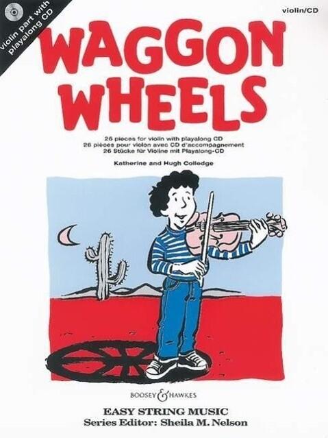 Waggon Wheels als Buch von Katherine Colledge