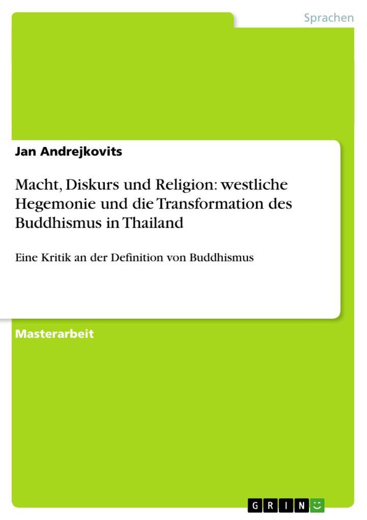 Macht, Diskurs und Religion: westliche Hegemoni...
