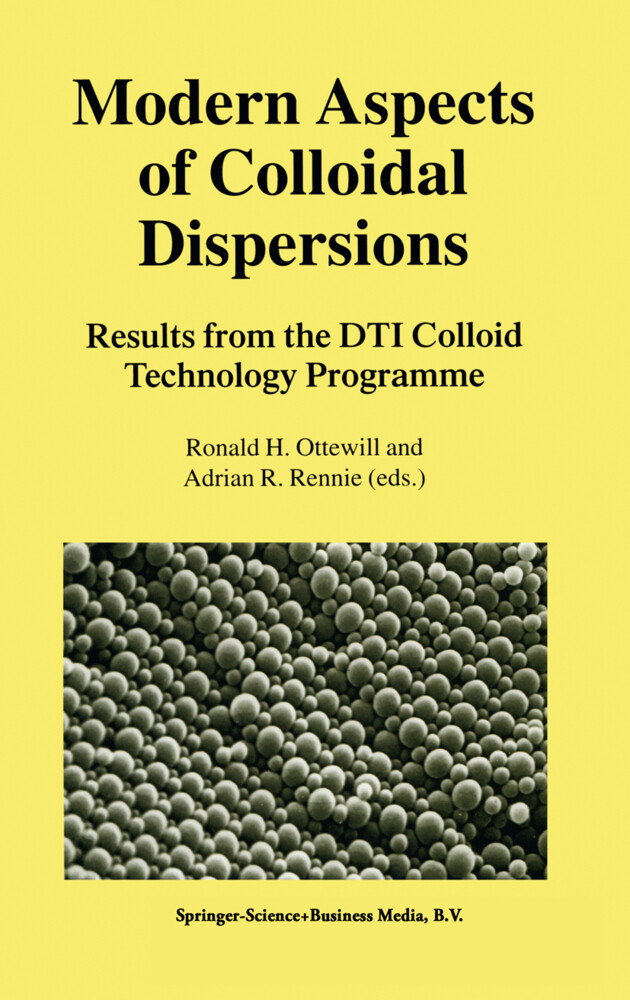 Modern Aspects of Colloidal Dispersions: Results from the Dti Colloid Technology Programme als Buch