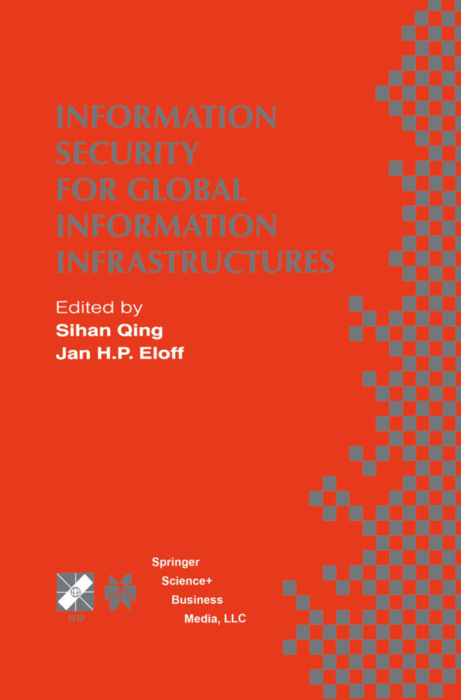Information Security for Global Information Infrastructures als Buch