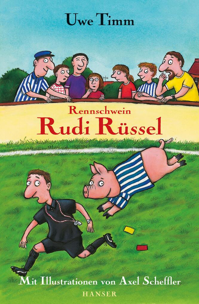 Rennschwein Rudi Rüssel als eBook von Uwe Timm