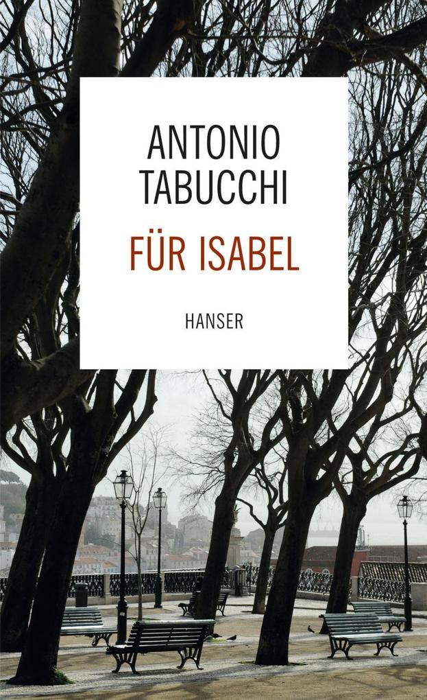 Für Isabel als eBook von Antonio Tabucchi