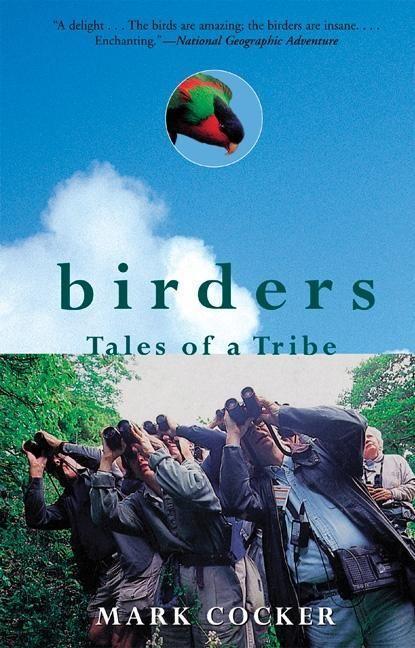 Birders: Tales of a Tribe als Taschenbuch