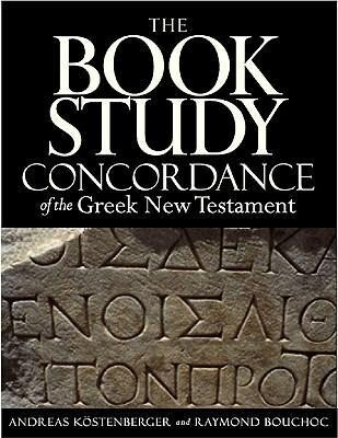 The Book Study Concordance of the Greek New Testament als Buch
