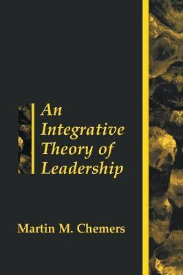 An Integrative Theory of Leadership als Taschenbuch