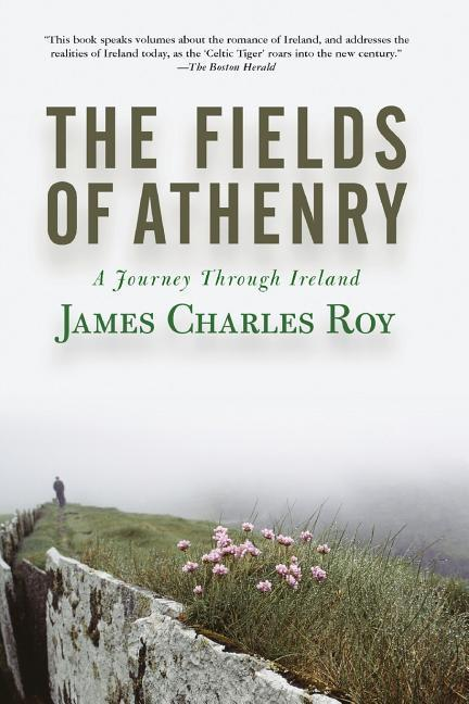 The Fields of Athenry: A Journey Through Ireland als Taschenbuch