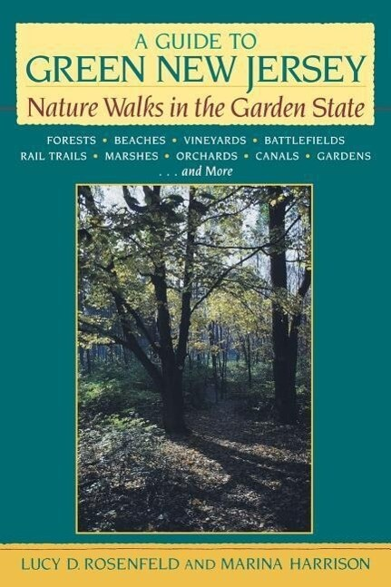A Guide to Green New Jersey: Nature Walks in the Garden State als Taschenbuch