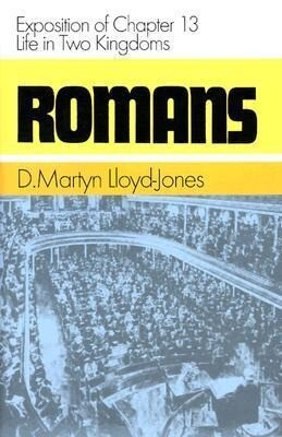 Romans: Exposition of Chapter 13: Life in Two Kingdoms als Buch